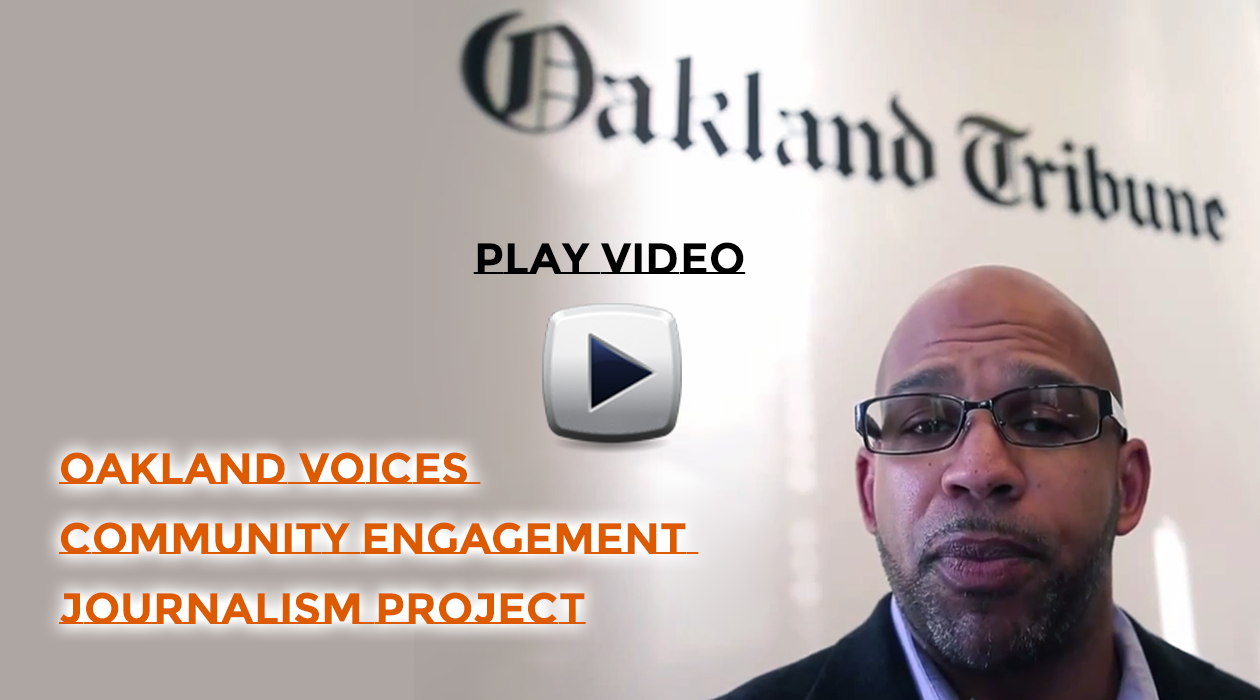 Oakland Voices Community Engagement Journalism Project