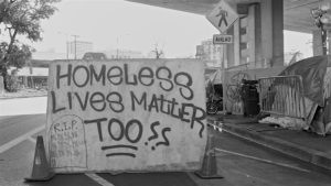 "Do ""Homeless Lives Matter?"""