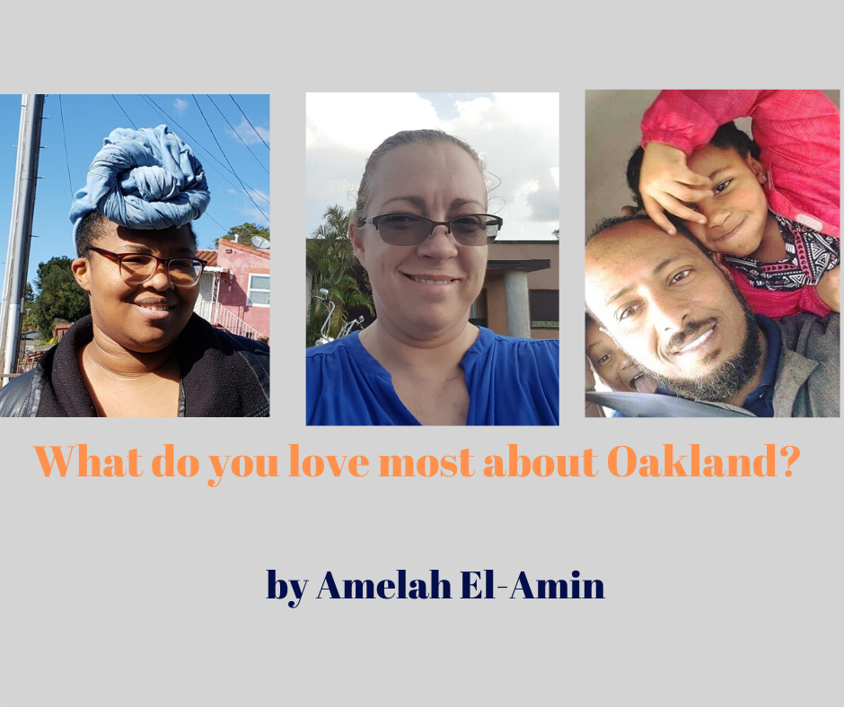 Talk of the Town: What do you love most about Oakland?